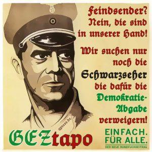 GEZtapo und die Schwarzseher Rundfunkbeitrag ab 2013 demokratieabgabe qpress